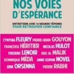 """""""Nos voies d'espérance"""" d'Olivier le Naire"""